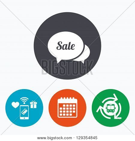 Speech bubble Sale sign icon. Special offer symbol. Mobile payments, calendar and wifi icons. Bus shuttle.