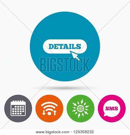 Wifi, Sms and calendar icons. Details with cursor pointer sign icon. More with mouse symbol. Website navigation. Go to web globe.