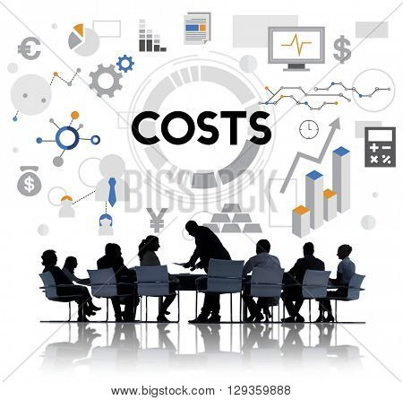 Costs Finance Economy Investment Money Budget Concept
