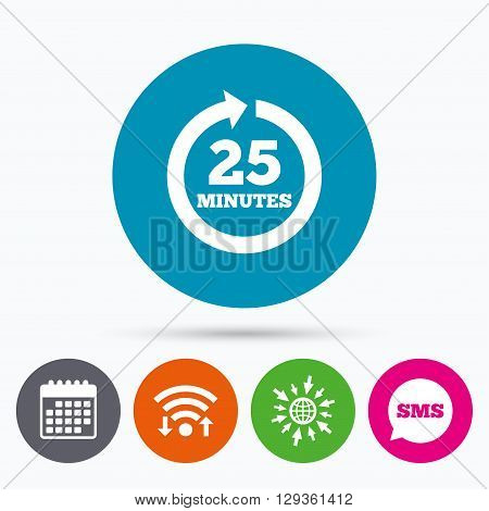 Wifi, Sms and calendar icons. Every 25 minutes sign icon. Full rotation arrow symbol. Go to web globe.