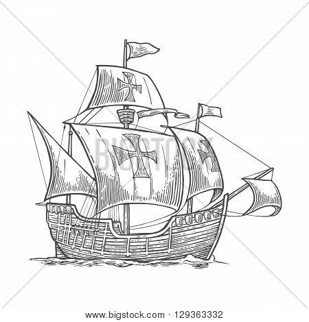 Sailing ship floating on the sea waves. Caravel Santa Maria with Columbus. Hand drawn design element. Vintage vector engraving illustration for poster label postmark. Isolated on white background