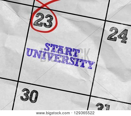 Concept image of a Calendar with the text: Start University