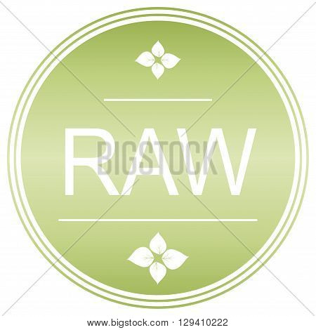 Raw certification. Green label. Bio symbol. Vector.