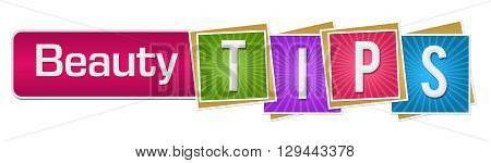 Beauty tips text alphabets written over colorful background.