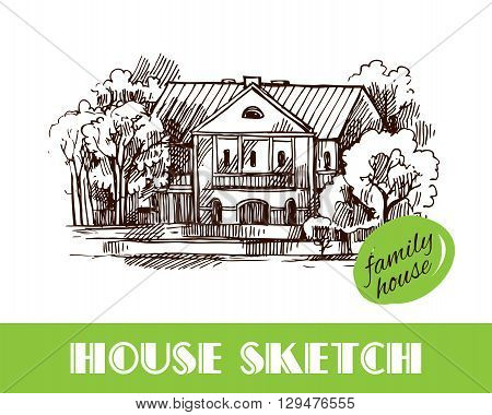 Beautiful hand drawn vector illustration country house. Sketch style house. Sketch house for your design.