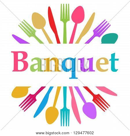 Banquet concept image with text and conceptual background.