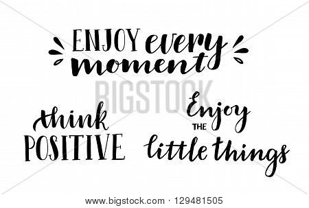 Hand drawn vector illustration. Think positive. Inspiration quote. Hand lettering vintage quote. Modern Calligraphy. Perfect for invitations greeting cards quotes blogs posters and more.