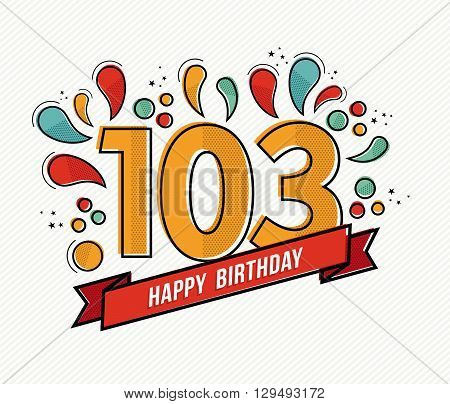 Color Happy Birthday Number 103 Flat Line Design