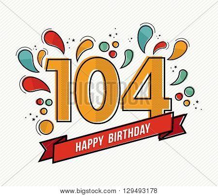 Color Happy Birthday Number 104 Flat Line Design
