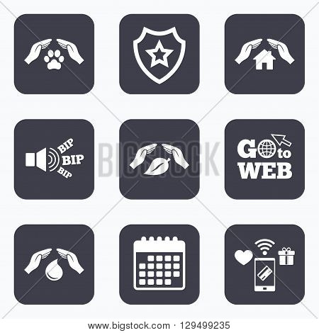 Mobile payments, wifi and calendar icons. Hands insurance icons. Shelter for pets dogs symbol. Save water drop symbol. House property insurance sign. Go to web symbol.