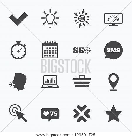 Calendar, go to web and like counter. Internet, seo icons. Bandwidth speed, online shopping and tick signs. Favorite star, notebook chart symbols. Sms speech bubble, talk symbols.