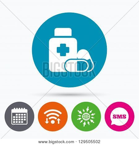 Wifi, Sms and calendar icons. Medical pills bottle with cross sign icon. Pharmacy medicine drugs symbol. Go to web globe.