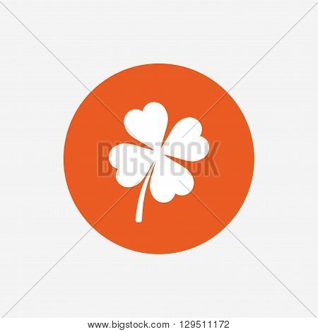 Clover with four leaves sign icon. Saint Patrick symbol. Orange circle button with icon. Vector