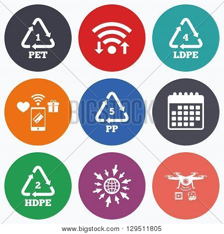 Wifi, mobile payments and drones icons. PET 1, Ld-pe 4, PP 5 and Hd-pe 2 icons. High-density Polyethylene terephthalate sign. Recycling symbol. Calendar symbol.