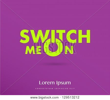 switch me on typography , vector , purple & green
