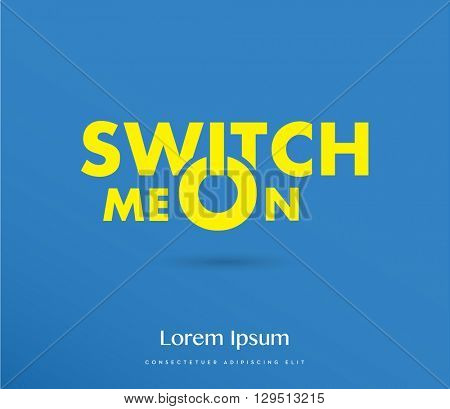 switch me on typography , vector  blue & yellow