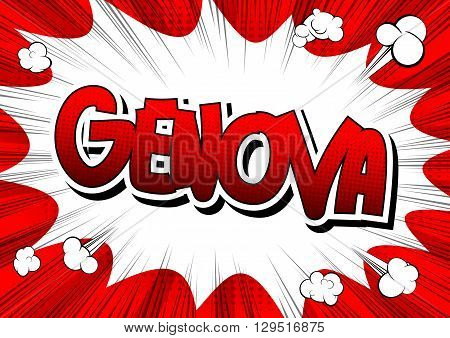 Genova - Comic book style word on comic book abstract background.