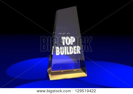 Top Builder Contractor Construction Award Words 3d Illustration