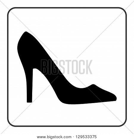 High heel shoes icon. Elegant black silhouette. Information sign. Women shoe symbol. Fashion label. Female of shoe in square isolated on white background. Stock Vector illustration.
