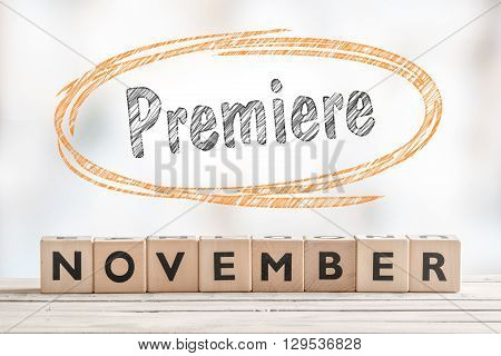 November Premiere Sign With Wooden Blocks