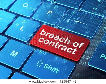 Law concept: computer keyboard with word Breach Of Contract on enter button background, 3D rendering