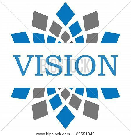 Vision text written over blue grey background.