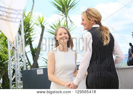 Julia Roberts,  Jodie Foster attend the 'Money Monster' photocall during the 69th annual Cannes Film Festival at the Palais des Festivals on May 12, 2016 in Cannes, France.