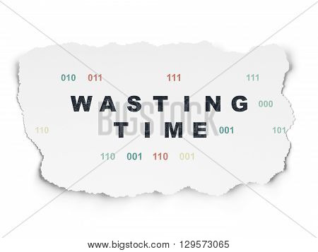 Time concept: Painted black text Wasting Time on Torn Paper background with  Binary Code