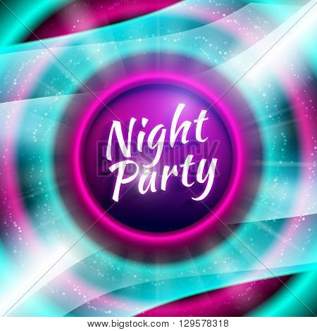 Premium flyer template for club night party. Colorful abstract background with defocused waved lights and rays. Pink and cyan colored circles with glittering. Vector illustration