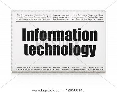 Data concept: newspaper headline Information Technology on White background, 3D rendering