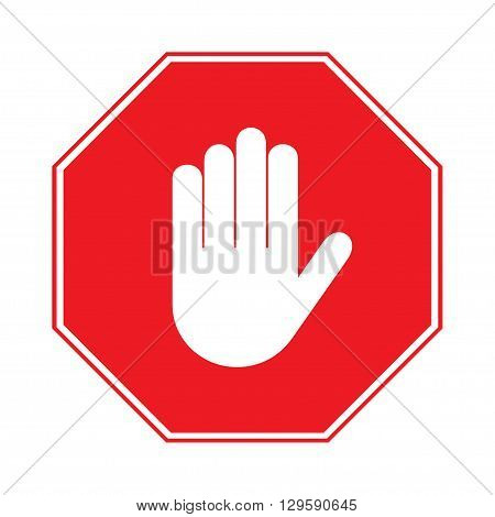 STOP sign. No entry. Hand sign isolated on white background. Red octagonal stop. Hand sign for prohibited activities. Stock vector illustration - you can simply change color and size