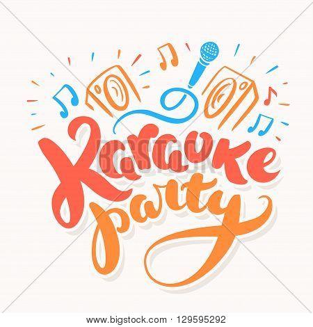 Karaoke party. Hand lettering. Vector hand drawn illustration.