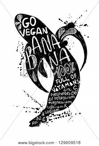 Hand drawn illustration of isolated black banana silhouette on a white background. Typography poster with lettering inside the banana.