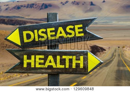 Disease - Health crossroad in a desert background