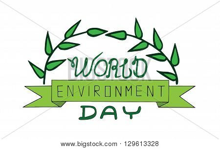 World environment day text card with leaves. World environment day vector card. World environment day vector typography. World environment day lettering.