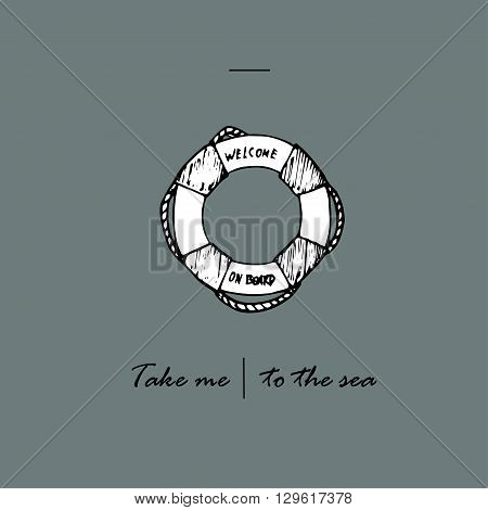 Take me to the sea idea. Lifebuoy and text.