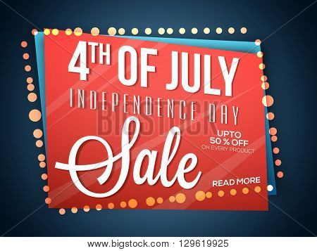 4th of July, American Independence Day concept with Sale Poster, Up to 50% Off on Every Product. Creative vector illustration.