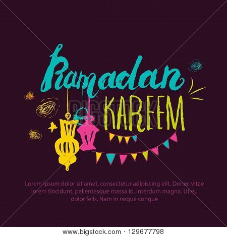 Colorful Ramadan Kareem greeting set with arabic lantern and hand drawn calligraphy lettering on dark background