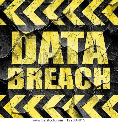 data breach, black and yellow rough hazard stripes