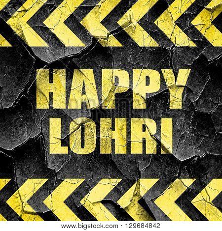 happy lohri, black and yellow rough hazard stripes