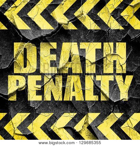 death penalty, black and yellow rough hazard stripes