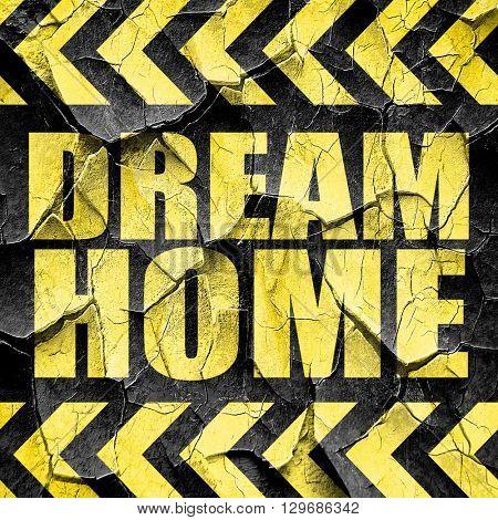 dream home, black and yellow rough hazard stripes