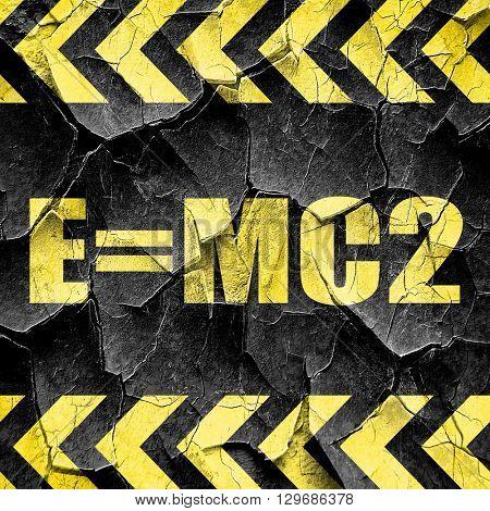 e = mc2, black and yellow rough hazard stripes