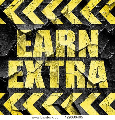 earn extra, black and yellow rough hazard stripes