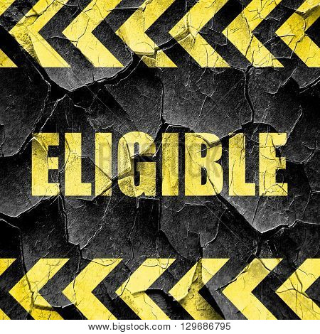 eligible, black and yellow rough hazard stripes