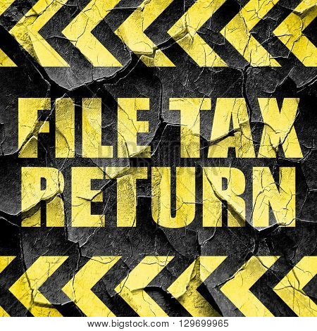 file tax return, black and yellow rough hazard stripes