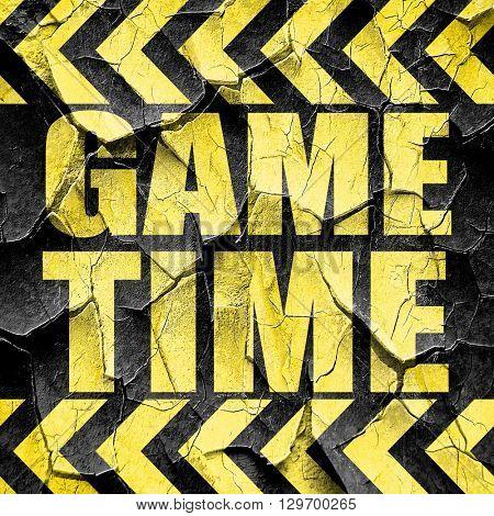 game time, black and yellow rough hazard stripes