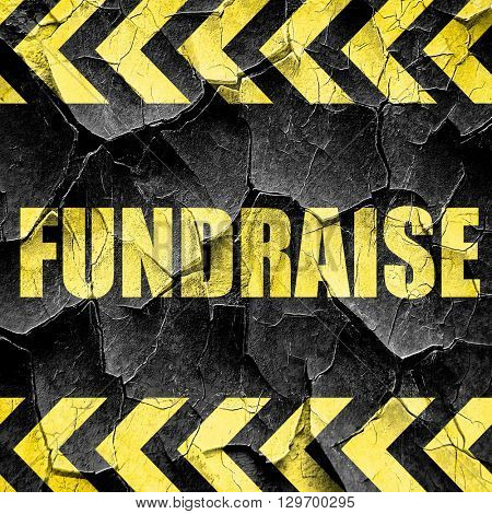 fundraise, black and yellow rough hazard stripes
