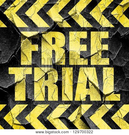 free trial, black and yellow rough hazard stripes