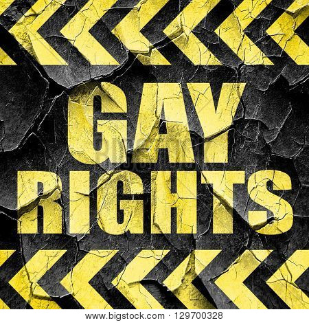 gay rights, black and yellow rough hazard stripes